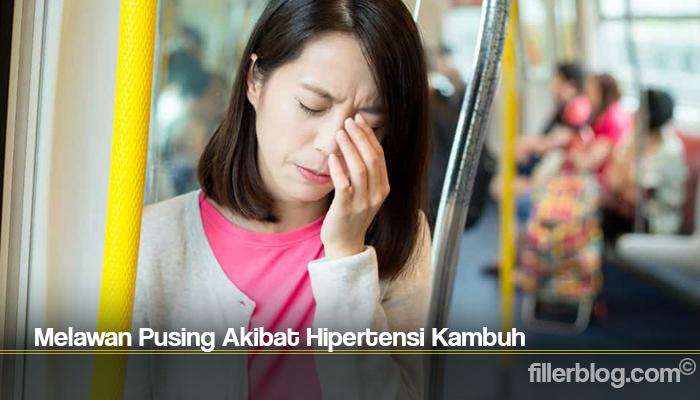Melawan Pusing Akibat Hipertensi Kambuh