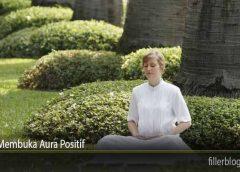 Tips Membuka Aura Positif