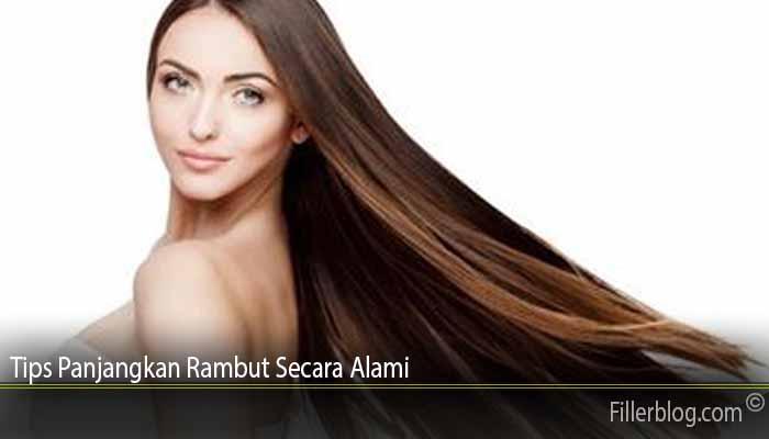 Tips Panjangkan Rambut Secara Alami